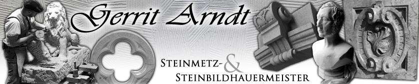 Gerrit Arndt – Steinmetz- und Steinbildhauermeister